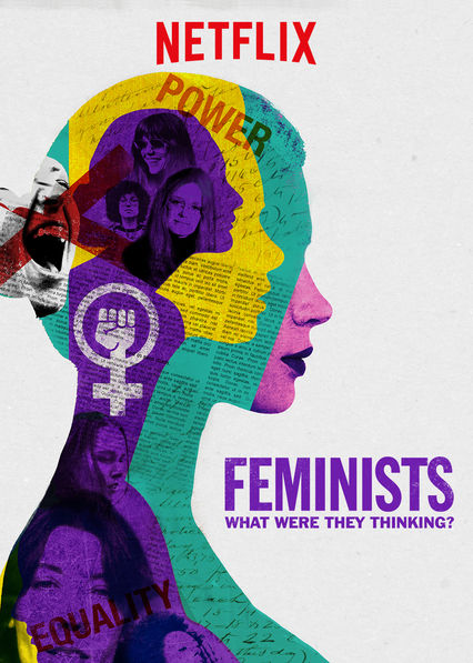 Feminists: What Were They Thinking? on Netflix Canada