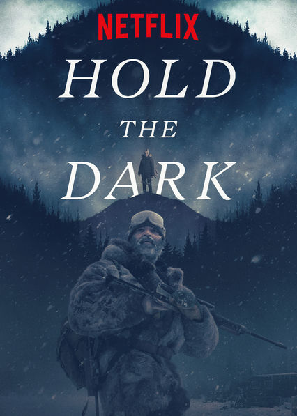 Hold the Dark on Netflix Canada