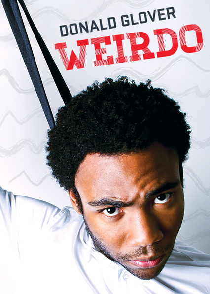 Donald Glover: Weirdo on Netflix Canada