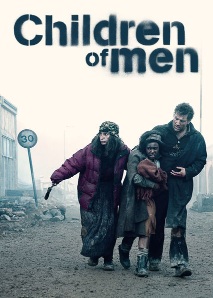 Is 'Children of Men' available to watch on Canadian Netflix? - New