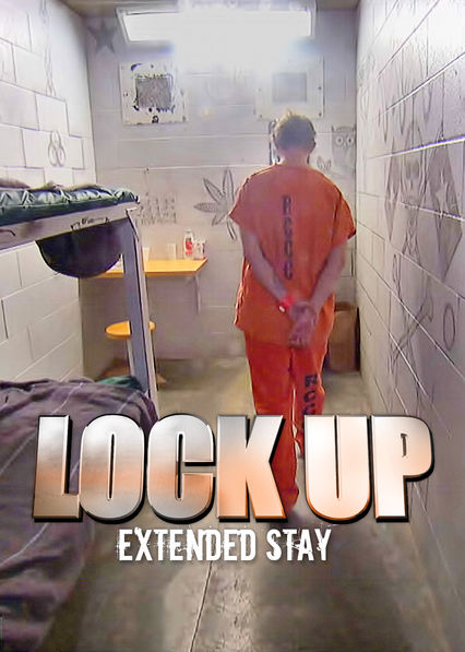 Lockup: Extended Stay on Netflix Canada