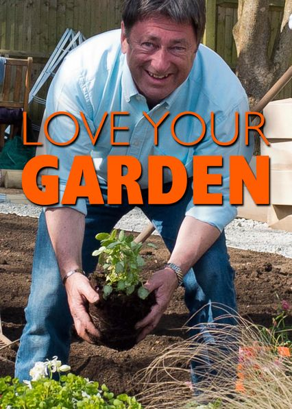 Love Your Garden on Netflix Canada
