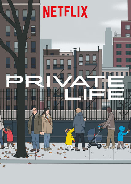 Private Life on Netflix Canada