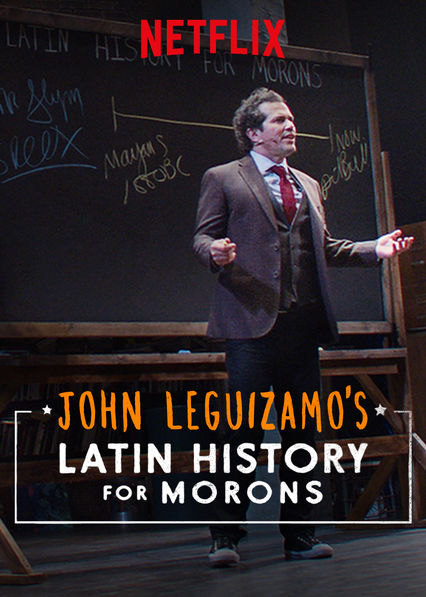 John Leguizamo's Latin History for Morons on Netflix Canada