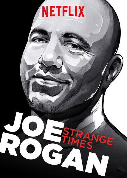 Joe Rogan: Strange Times on Netflix Canada