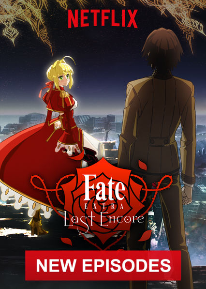 Fate/EXTRA Last Encore on Netflix Canada