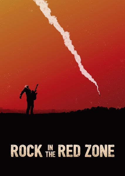 Rock in the Red Zone on Netflix Canada