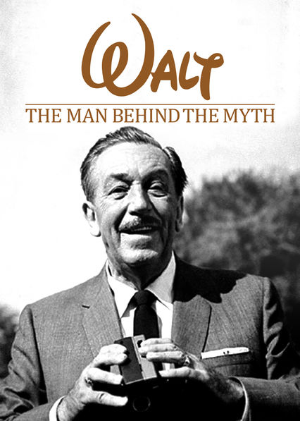 Walt: The Man Behind the Myth